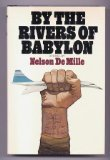 Front cover for the book By the Rivers of Babylon by Nelson DeMille