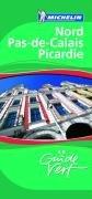 Guide Vert. Nord, Pas-de-Calais, Picardie par Michelin