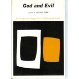 God and Evil: Readings on the Theological Problem of Evil (Prentice-Hall Contemporary Perspectives in Philosophy Series)