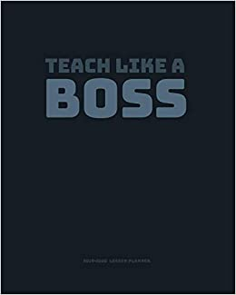 Teach like a BOSS: Teacher Planner - Weekly & Monthly Lesson ...