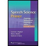 Speech Science Primer Physiology, Acoustics, and...