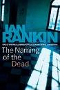 img - for The Naming of the Dead (Inspector Rebus Mystery Series, Book 16) book / textbook / text book