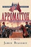 img - for Appomattox (The Civil War Battle Series, Book 10) book / textbook / text book