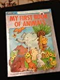 My First Book of Animals, Carole Etow, 0394876881