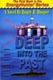 Deep into the Past, Roger Hooper, 0929956125
