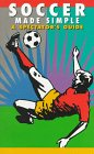 Download Soccer Made Simple: A Spectator's Guide (Spectator Guide Series) ebook