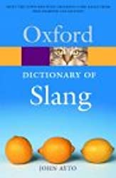 The Oxford Dictionary of Slang (Oxford Quick Reference)