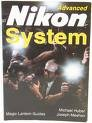 The Advanced Nikon System, Huber, Michael and Meehan, Joseph, 1883403030