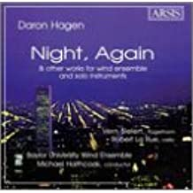 Hagen: Night, Again and other Works for Wind Ensemble and Solo Instruments