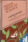 Aryan Medical Science : A Short History, Jee, H. H., 8185557748