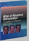 Atlas of Orthodontics: A Guide to Clinical Efficiency