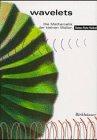 Wavelets : Die Mathematik der Kleinen Wellen, Burke Hubbard, Barbara, 376435688X