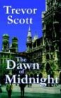 The Dawn of Midnight, Trevor Scott, 1930486391