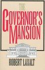 The Governor's Mansion, Robert Laxalt, 0874173086