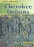Cherokee Indians, Suzanne Morgan Williams, 1403403015