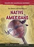 The History and Activities of Native Americans, Lisa Klobuchar, 1403460612