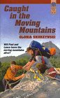 Caught in the Moving Mountains, Gloria Skurzynski, 0688129455