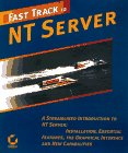 Fast Track to NT Server 4, Robert Coward, 0782119824