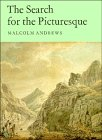 The Search for the Picturesque: Landscape Aesthetics and Tourism in Britain, 1760-1800