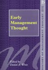Early Management Thought, , 1855217007