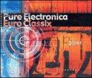 UPC 741157081725, Pure Electronica Euro Classix