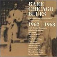 Rare Chicago Blues: 1962-1968