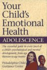 Your Child's Emotional Health, Philadelphia Child Guidance Center Staff and Jack Maguire, 0028600037
