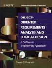 img - for Object-Oriented Requirements Analysis and Logical Design: A Software Engineering Approach book / textbook / text book