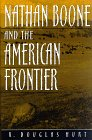 Nathan Boone and the American Frontier, R. Douglas Hurt, 0826211593