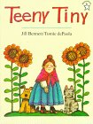 Teeny Tiny, Jill Bennett, 0698116135