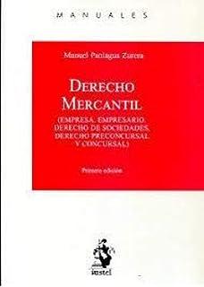 DERECHO MERCANTIL: Empresa. Empresario. Derecho de sociedades. Derecho preconcursal y concursal
