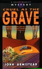 Cruel As the Grave, John Armistead, 0440224373