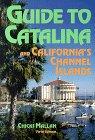 Guide to Catalina, Chicki Mallan, 0965130002