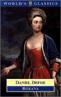 Roxana: The Fortunate Mistress (The World's Classics)