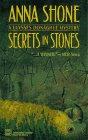 Secrets in Stones, Anna Shone, 0373262477