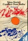 Sino-Soviet Conflict over India, Ray, Hemen, 8170172063