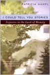 I Could Tell You Stories Publisher: W. W. Norton & Company; Reprint edition