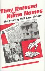 They refused to name names: The Freeway Hall case victory