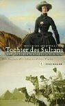 Tochter des Sultans: Die Reisen der Alexandrine Tinne Gebundenes Buch – 1. Januar 2002 Wilfried Westphal Jan Thorbecke Verlag Stuttgart 3799501053