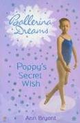 Download Poppy's Secret Wish (Ballerina Dreams) PDF