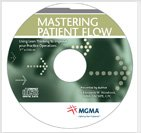 Mastering Patient Flow: Using Lean Thinking to Improve Your Practice Operations, New Edition DVD