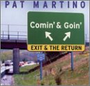 Comin & Goin: Exit & Return