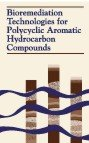 Bioremediation Technologies for Polycyclic Aromatic Hydrocarbon Compounds, , 1574770810