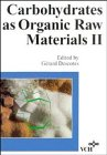 Carbohydrates as Organic Raw Materials II, , 3527300074