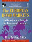 The European Bond Markets : An Overview and Analysis for Money Managers and Traders, Battley, Nick and Wedd, Peter, 0077094077
