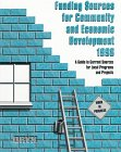 img - for Funding Sources for Community and Economic Development 1998: A Guide to Current Sources for Local Programs and Projects book / textbook / text book