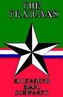 The Texicans, Elizabeth M. Schwartz, 0967750504