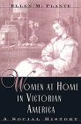 Women at Home in Victorian America, Ellen M. Plante, 0816033927