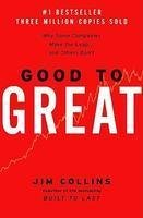 GOOD TO GREAT : WHY SOME COMPANIES MAKE THE LEAP & OTHE