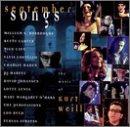 September Songs:Music of Kurt Weill